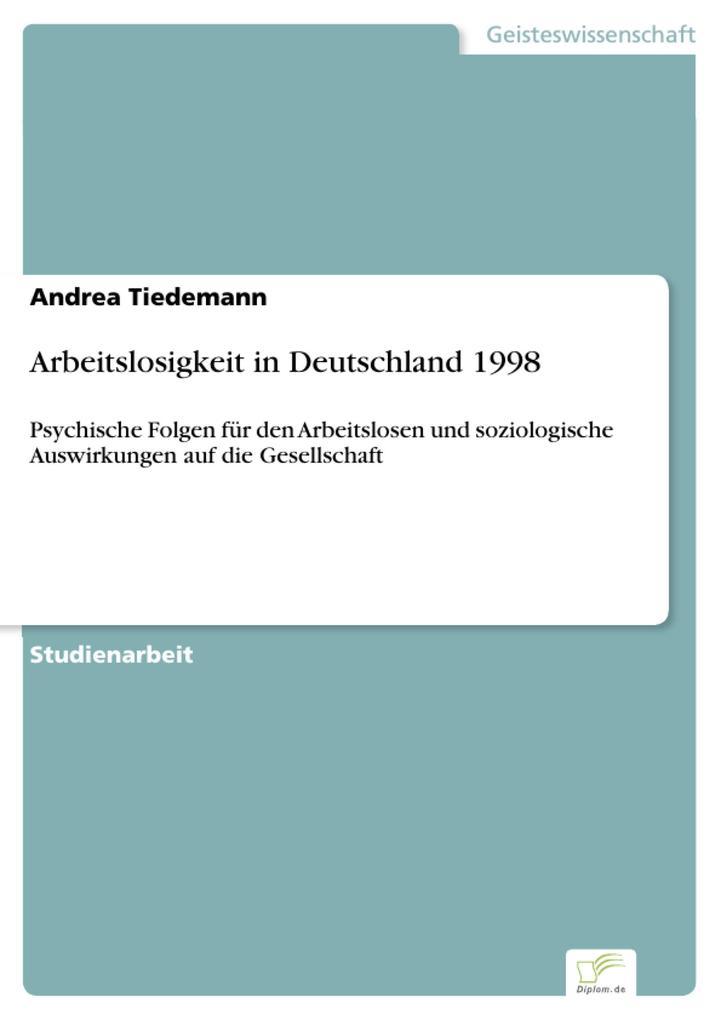 Arbeitslosigkeit in Deutschland 1998 als eBook ...
