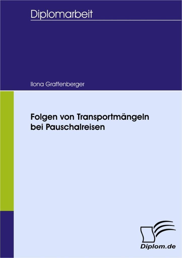 Vorschaubild von Folgen von Transportmängeln bei Pauschalreisen als eBook Download von Ilona Graffenberger