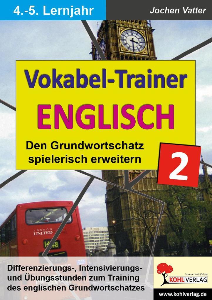 Der Vokabel-Trainer - Band 2 als eBook Download...