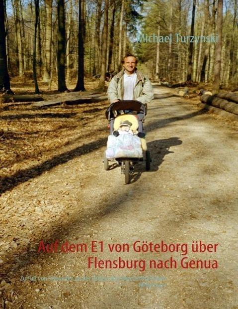 Auf dem E1 von Göteborg über Flensburg nach Gen...