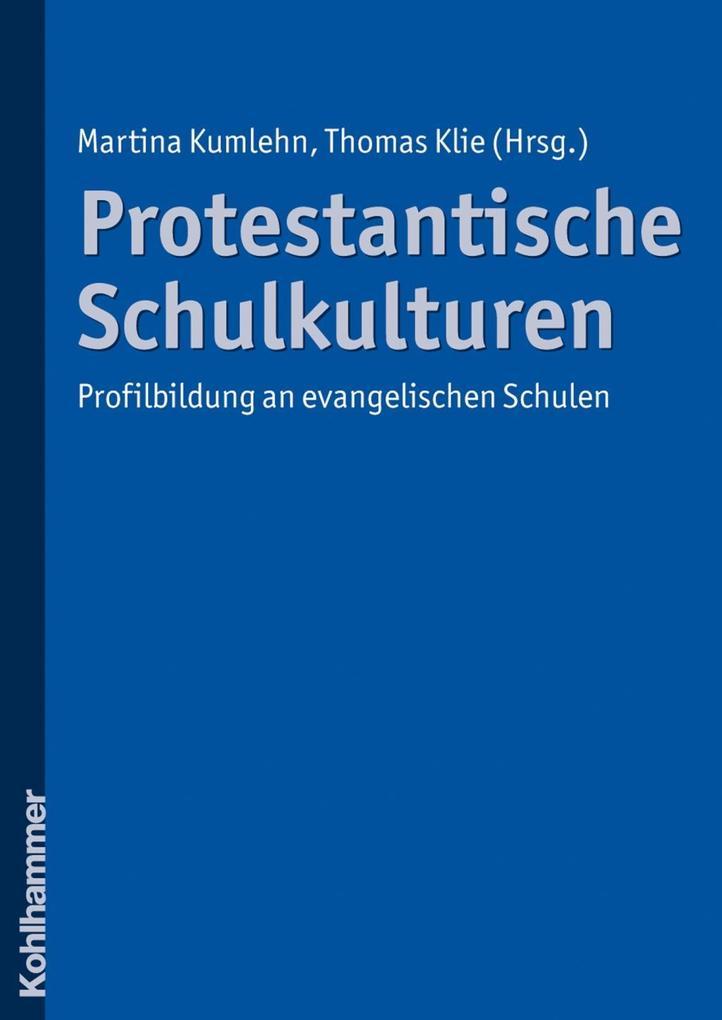 Protestantische Schulkulturen als eBook Downloa...