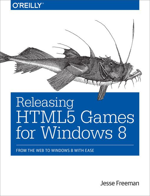 Releasing HTML5 Games for Windows 8 als eBook D...