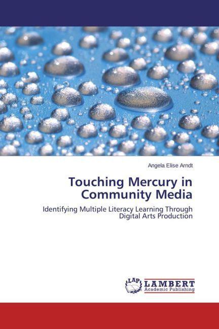 Touching Mercury in Community Media als Buch vo...