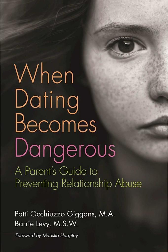 When Dating Becomes Dangerous als eBook Downloa...