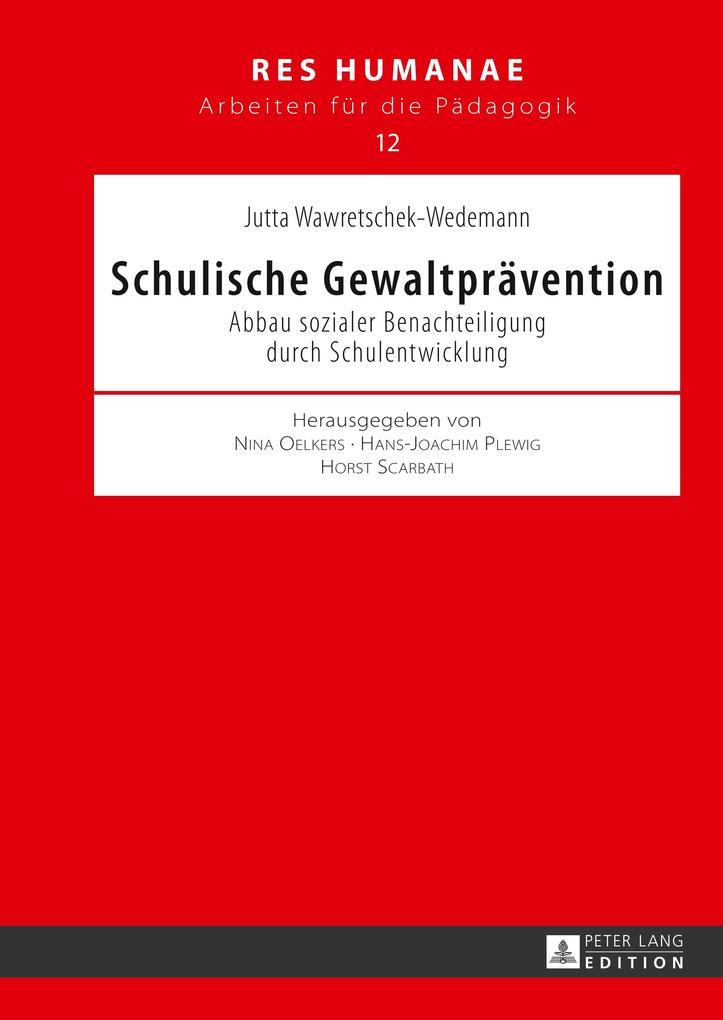 Schulische Gewaltprävention als Buch von Jutta ...