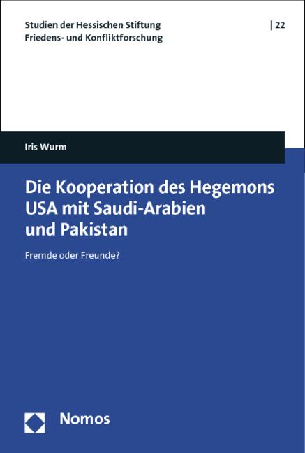 Die Kooperation des Hegemons USA mit Saudi-Arab...