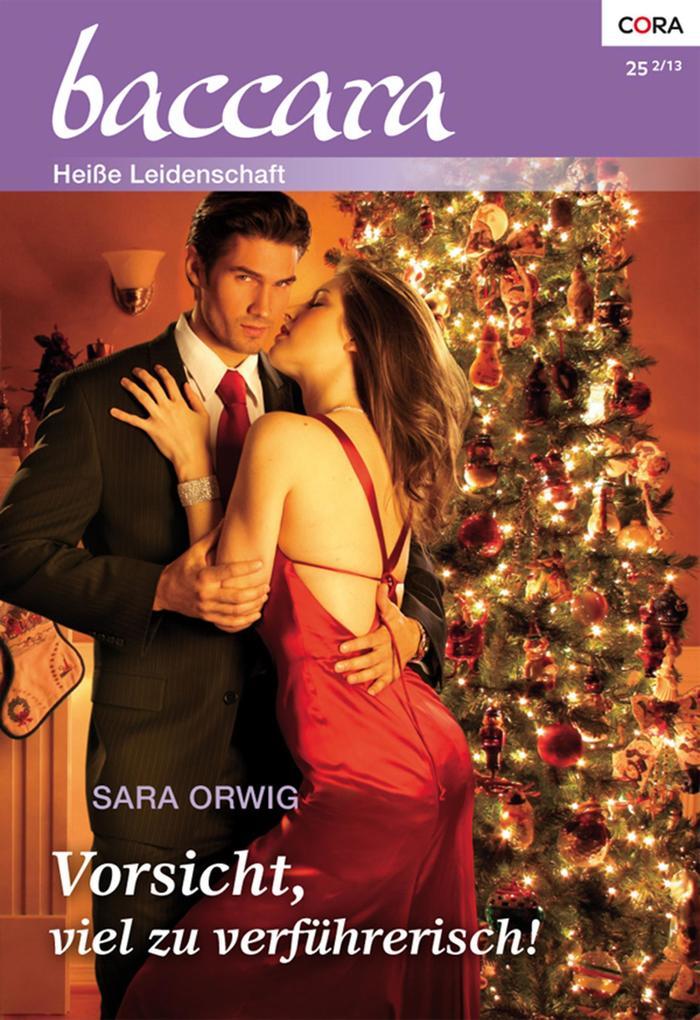 Vorsicht, viel zu verführerisch! als eBook Download von Sara Orwig - Sara Orwig