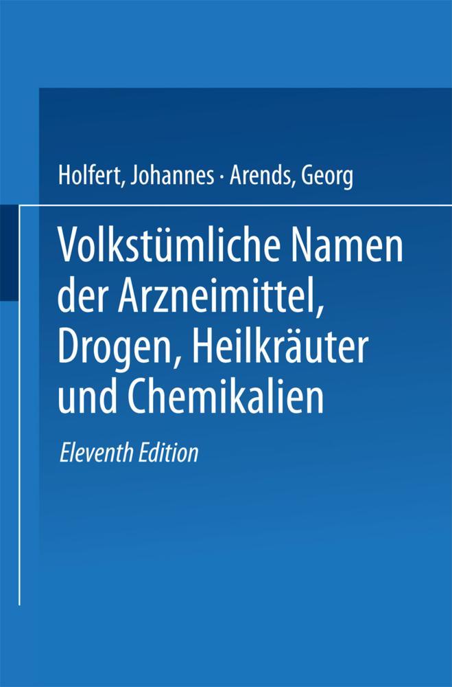Volkstümliche Namen der Arzneimittel, Drogen, H...