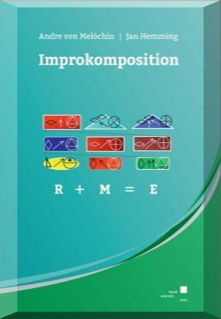Improkomposition als Buch von Andre von Melöchi...