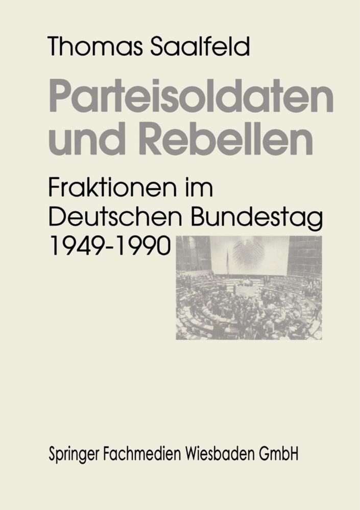 Parteisoldaten und Rebellen als Buch von Thomas...