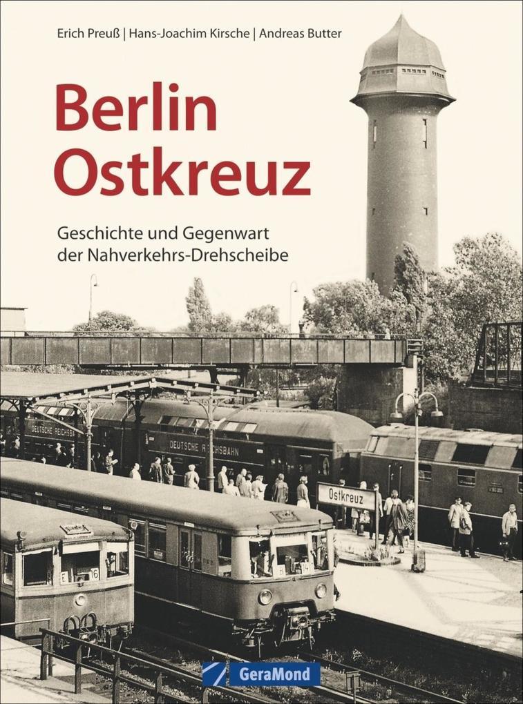 Berlin Ostkreuz als Buch von Erich Preuß, Hans-...