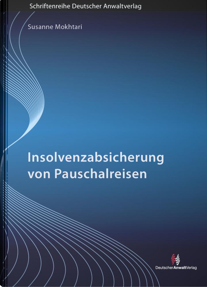 Vorschaubild von Insolvenzabsicherung von Pauschalreisen als Buch von Susanne Mokhtari