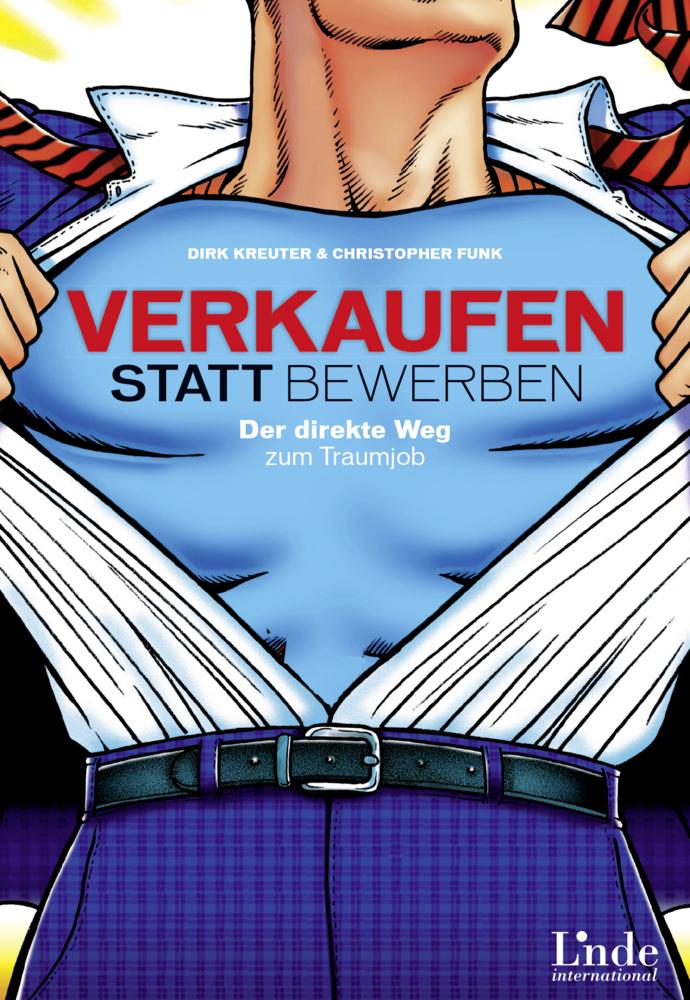 Verkaufen statt Bewerben als Buch von Dirk Kreu...