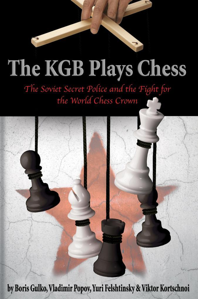 The KGB Plays Chess als eBook Download von Bori...
