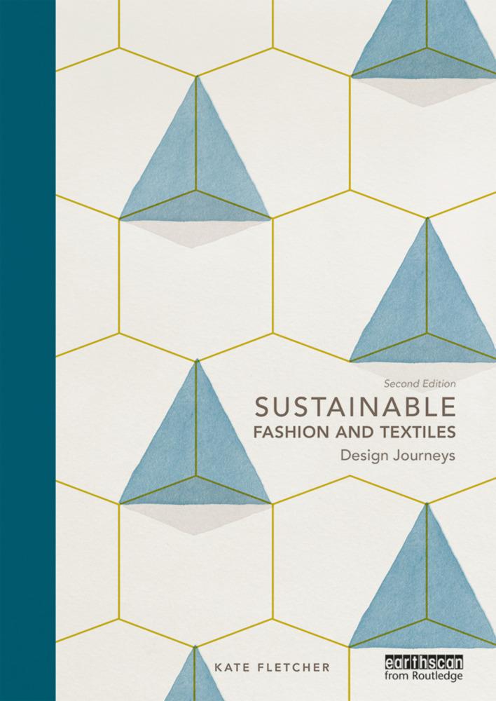 Sustainable Fashion and Textiles als Buch von K...