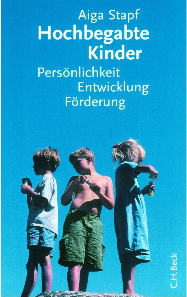 Hochbegabte Kinder als Buch von Aiga Stapf
