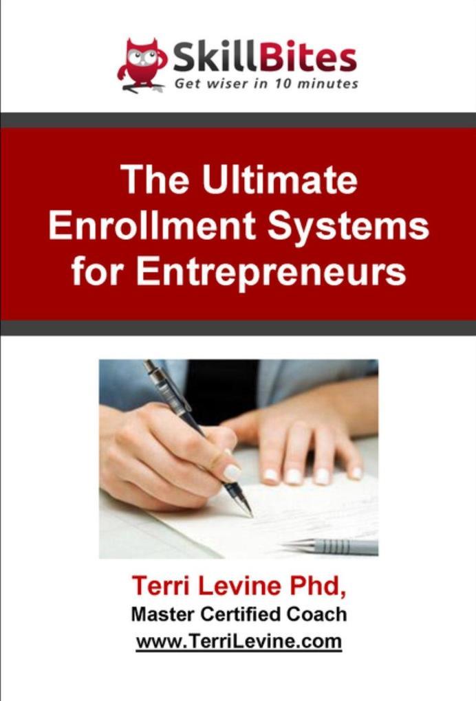 Ultimate Enrollment Systems for Entrepreneurs a...