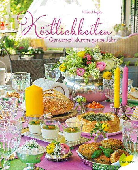 Köstlichkeiten als Buch von Ulrike Hagen