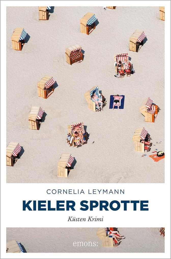 Kieler Sprotte als Taschenbuch von Cornelia Ley...
