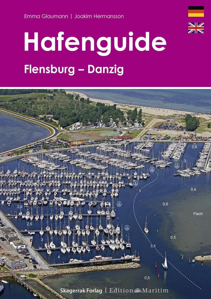 Hafenguide Flensburg - Danzig als Buch von Emma...