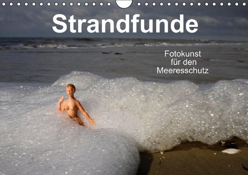 Strandfunde - Fotokunst für den Meeresschutz (W...