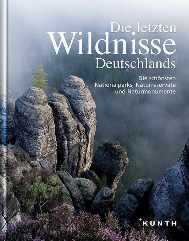 Die letzten Wildnisse Deutschlands als Buch von