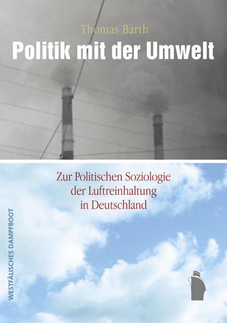 Politik mit der Umwelt als Taschenbuch von Thom...