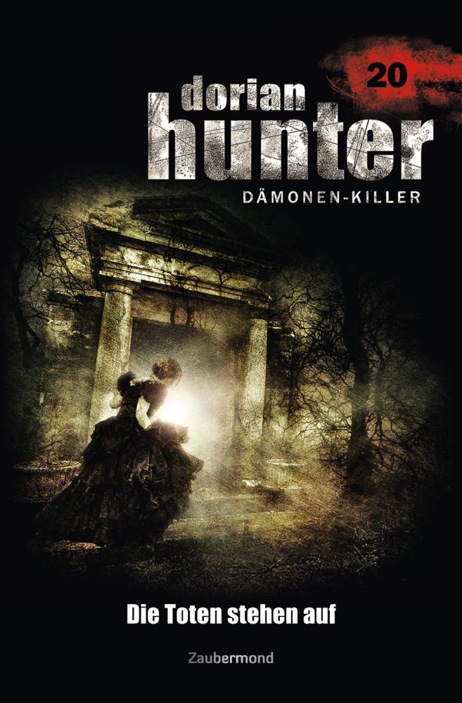 Dorian Hunter 20. Die Toten stehen auf als Buch...