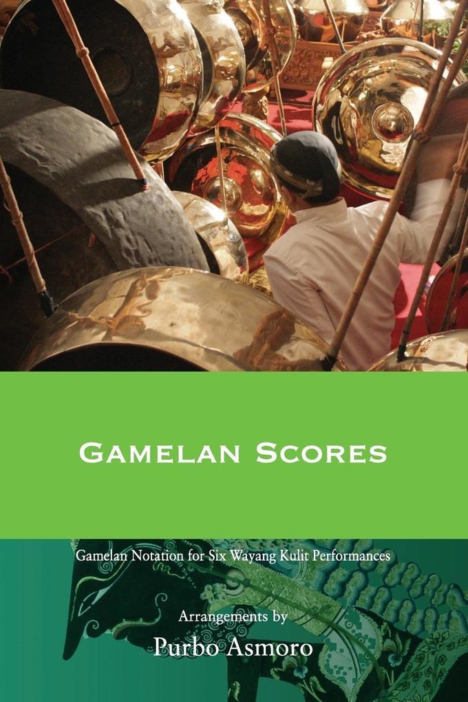 9786029144031 - Purbo Asmoro: Gamelan Scores als Buch von Purbo Asmoro - Buku