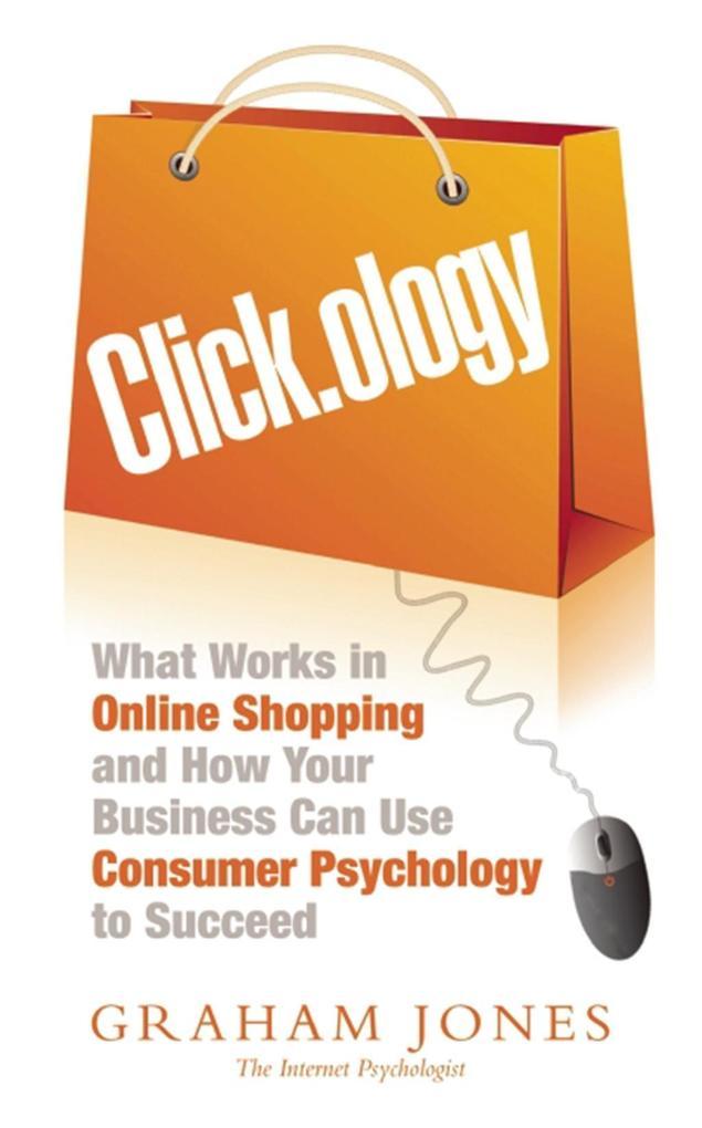 Clickology als eBook Download von Graham Jones