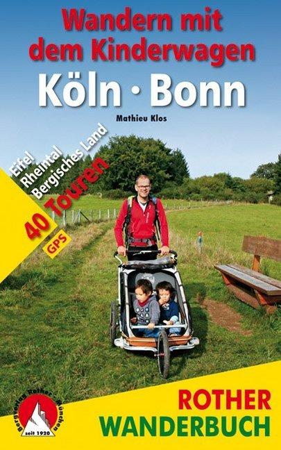 Wandern mit dem Kinderwagen Köln - Bonn als Buc...