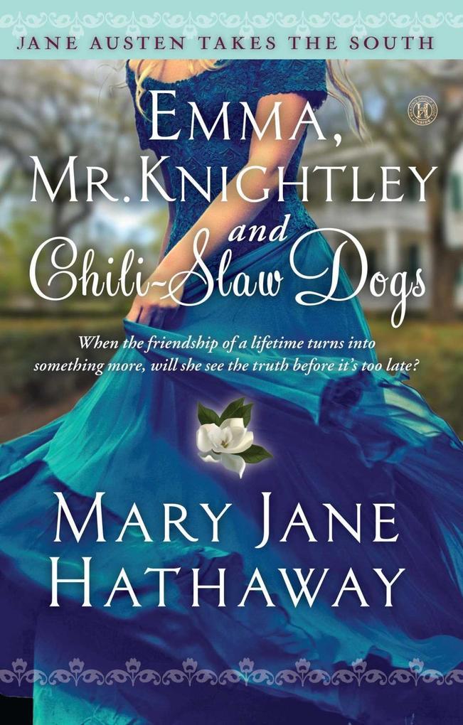 Emma, Mr. Knightley and Chili-Slaw Dogs als eBo...