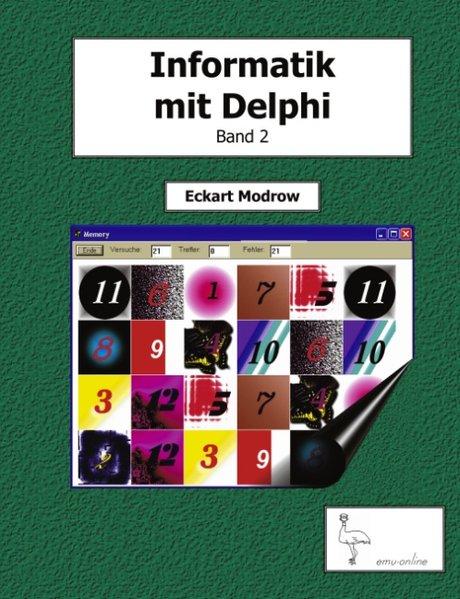Informatik mit Delphi - Band 2 als Buch von Eck...