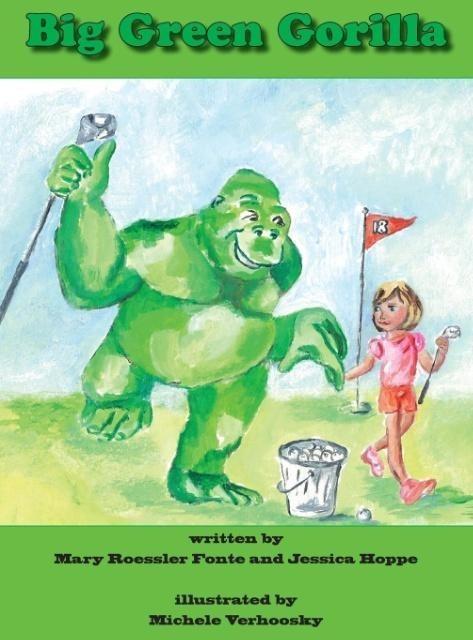 Big Green Gorilla als Buch von Mary Roessler Fo...