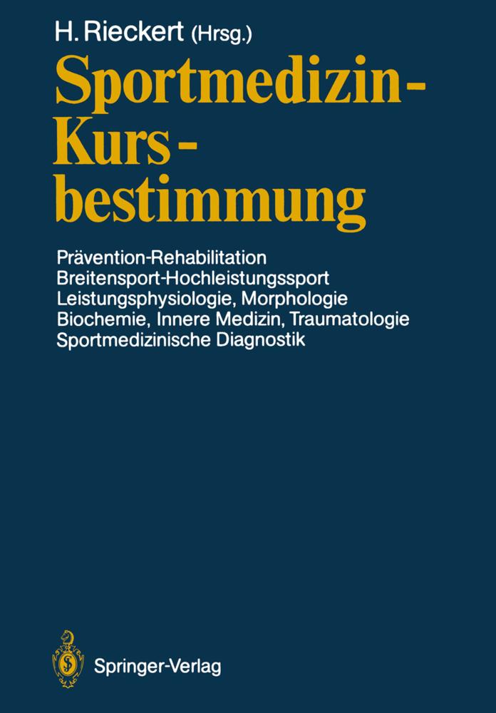 Sportmedizin - Kursbestimmung als Buch von