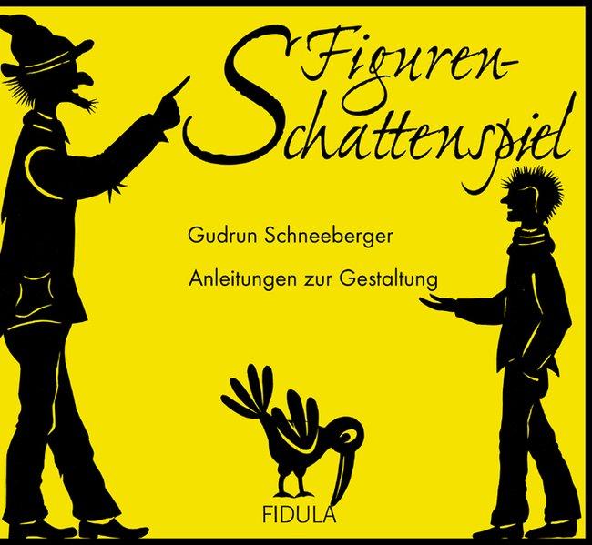 Figurenschattenspiel als Buch von Gudrun Schnee...