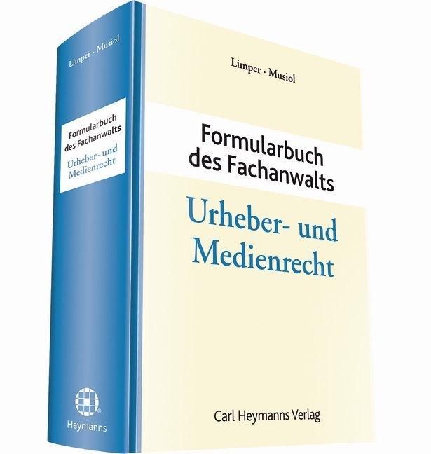 Formularbuch des Fachanwalts Urheber- und Medie...