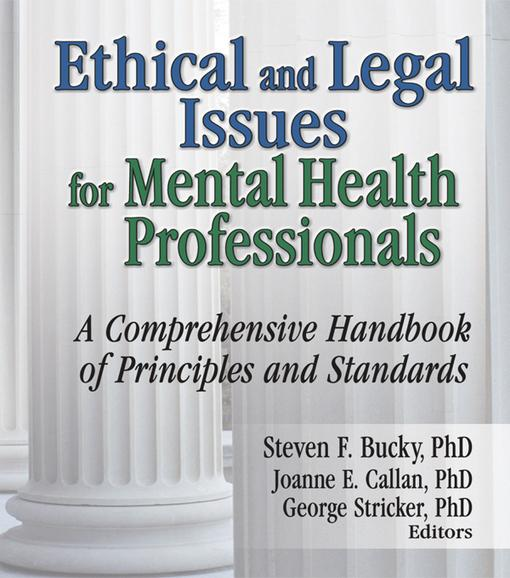 Ethical and Legal Issues for Mental Health Prof...