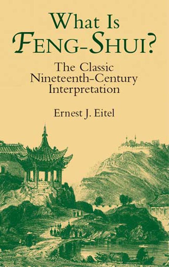 What Is Feng-Shui? als eBook Download von Ernes...