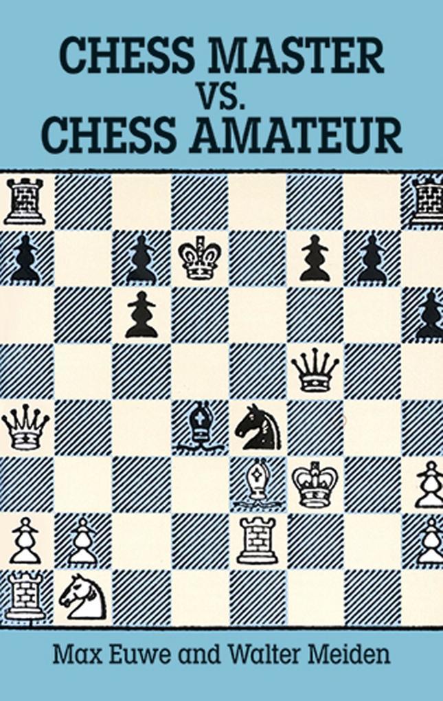 Chess Master vs. Chess Amateur als eBook Downlo...