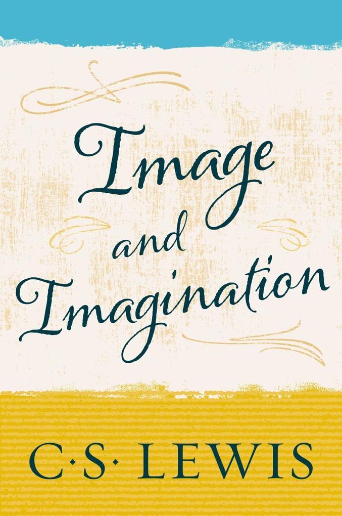 Image and Imagination als eBook Download von C....