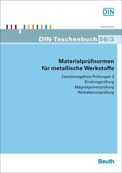 Materialprüfnormen für metallische Werkstoffe a...