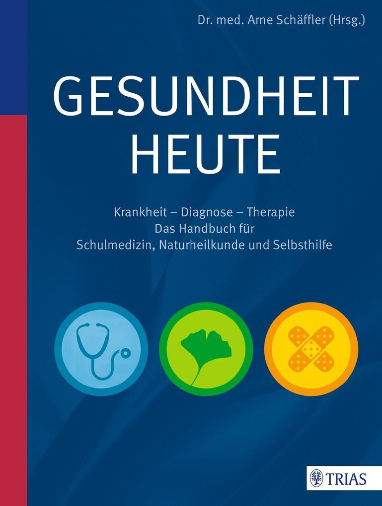 Gesundheit heute als Buch von