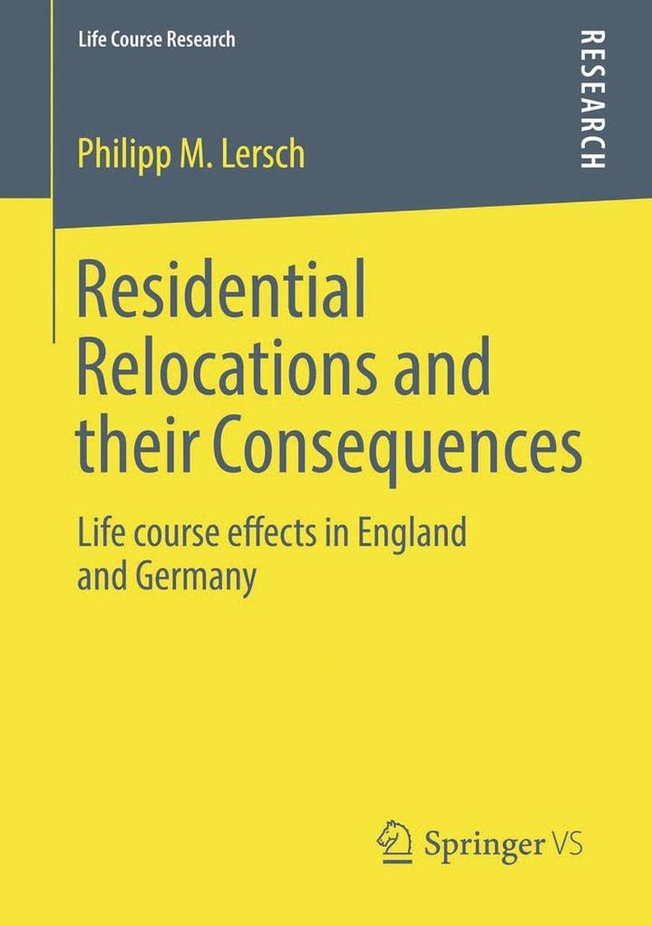 Residential Relocations and their Consequences ...