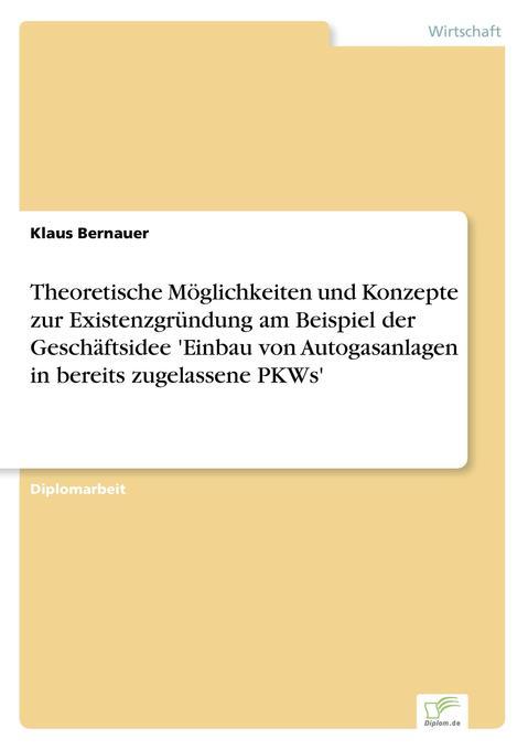 Theoretische Möglichkeiten und Konzepte zur Exi...