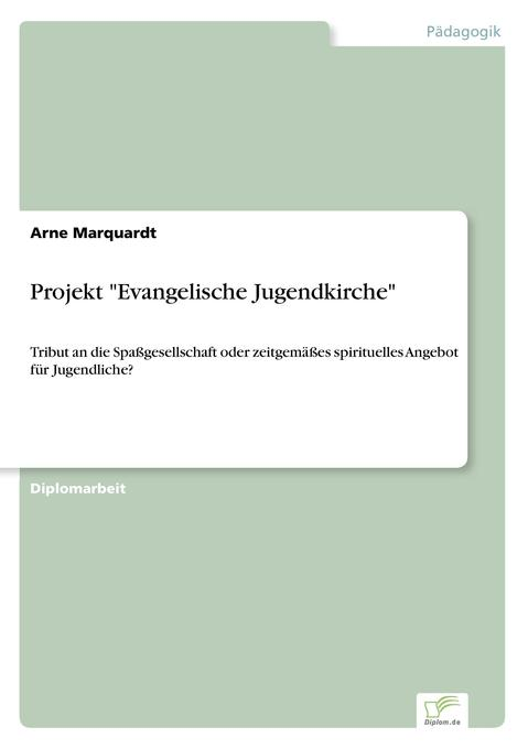 Projekt Evangelische Jugendkirche als Buch von ...