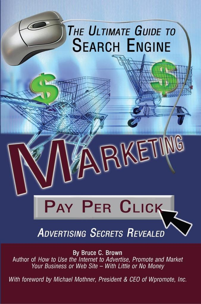 The Ultimate Guide to Search Engine Marketing a...