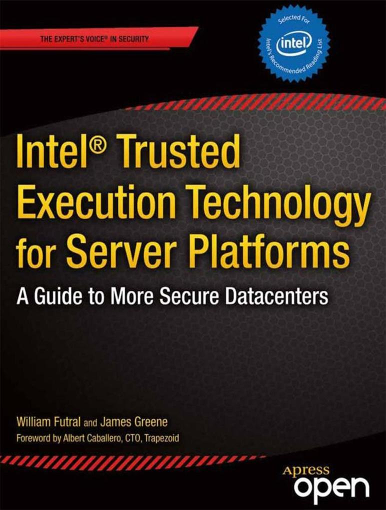 Intel Trusted Execution Technology for Server P...