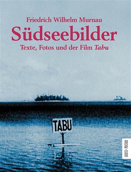Südseebilder als Buch von Friedrich Wilhelm Murnau