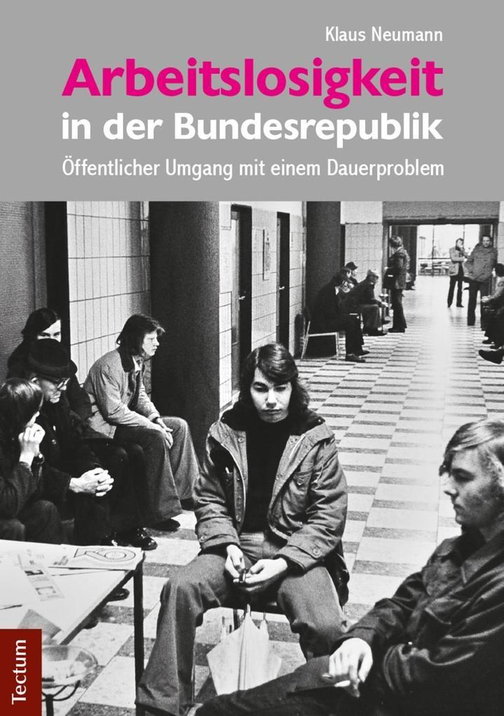 Arbeitslosigkeit in der Bundesrepublik als eBoo...